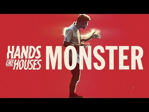 Hands Like Houses - Monster (Official Music Video)