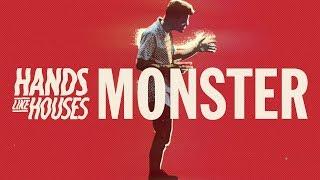 Hands Like Houses - Monster (Official Music Video)