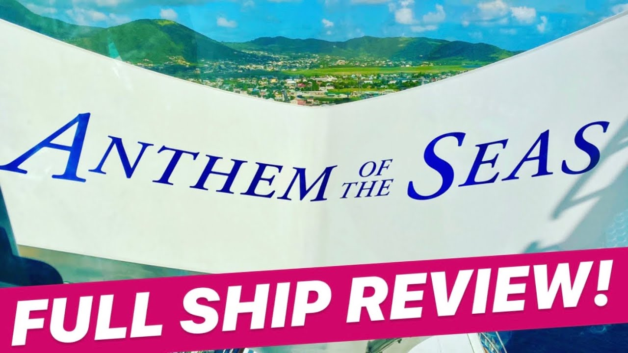 Anthem of the Seas FULL Ship Review! | What's Included, How Do We Rate It, & Our Overall Thoughts!