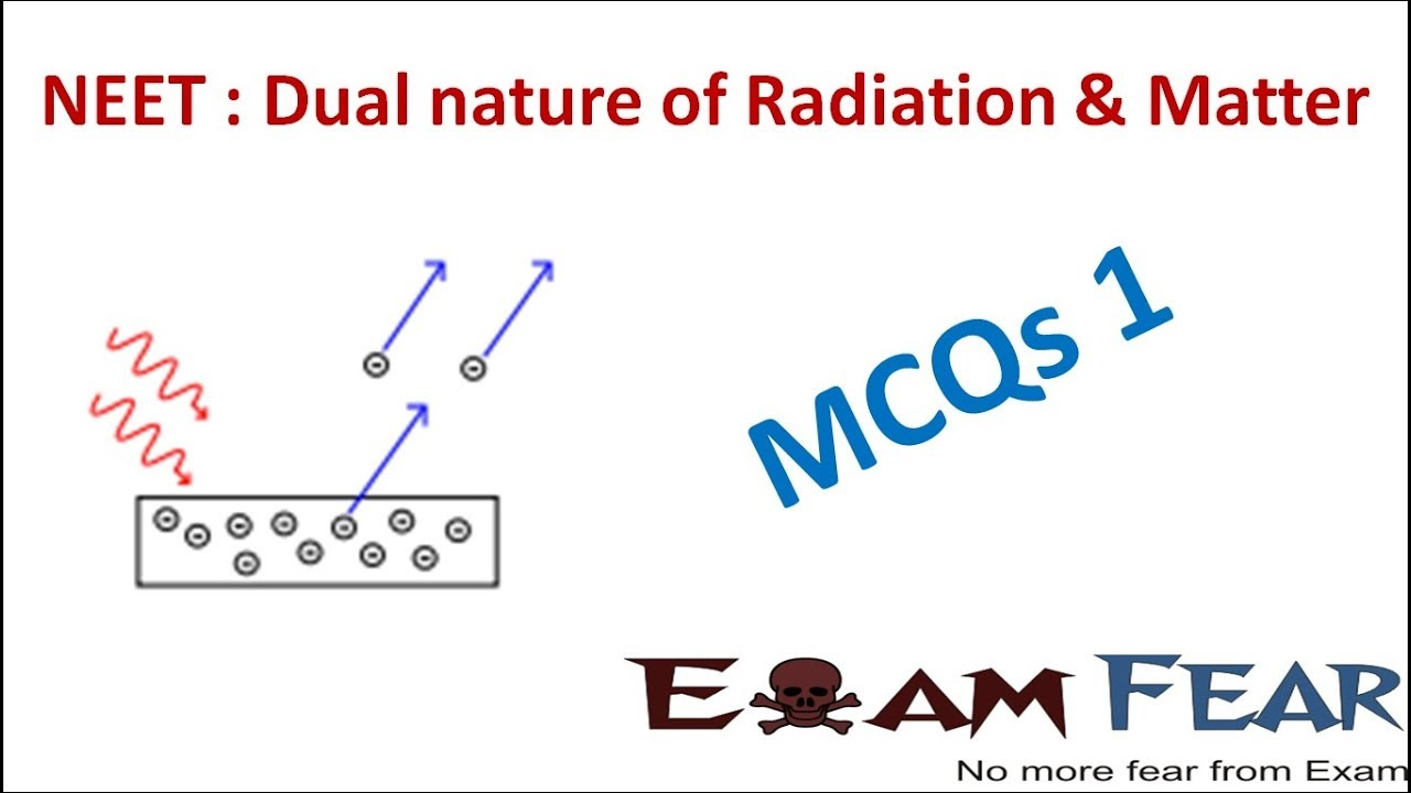 Neet Physics Dual Nature Of Radiation And Matter Multiple Choice