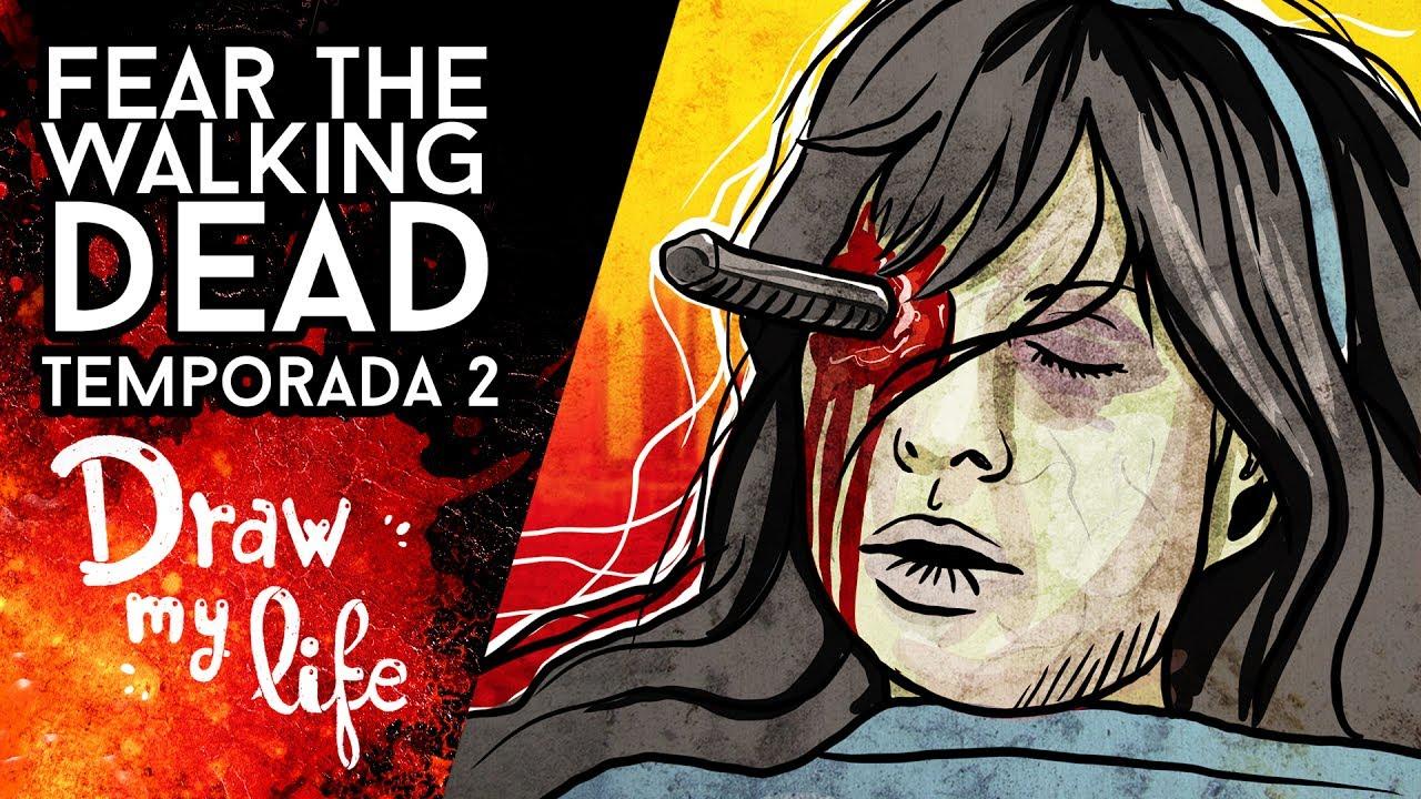 FEAR THE WALKING DEAD Temporada 2 - Draw My Life