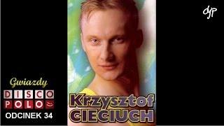 KRZYSZTOF CIECIUCH - Gwiazdy disco polo