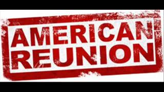 American pie reunion- Theme song- Laid By Matt Nathanson