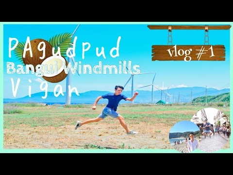 PAGUPUD| BANGUI WINDMILLS| VIGAN| SumVacay| Travel Tour