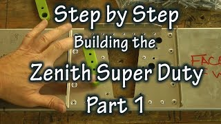 Step by Step Building the Zenith Super Duty Part 1