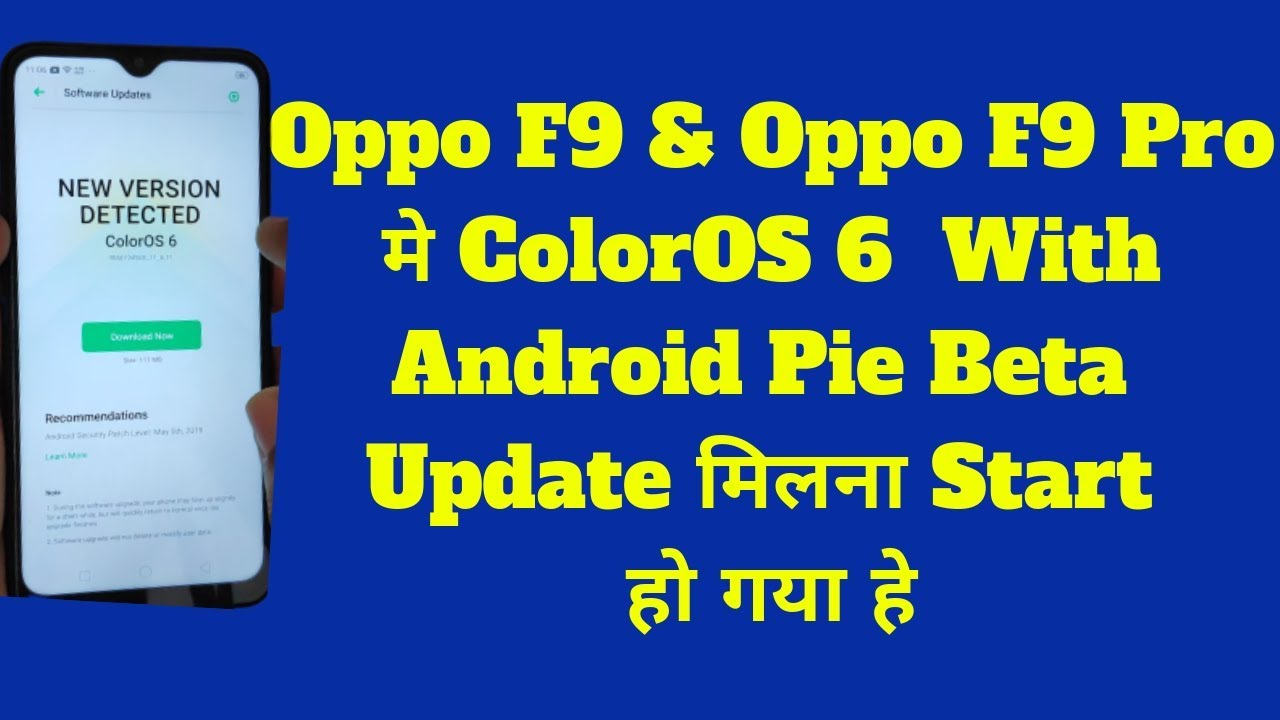 Oppo F9 And Oppo F9 Pro ColorOS 6 With Android Pie Update Start Rolling  Out|Oppo F9 Coloros 6 Update