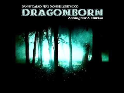 Dragonborn Comes (New Ballad Mix) - Dionne Lightwood ft Danny Darko