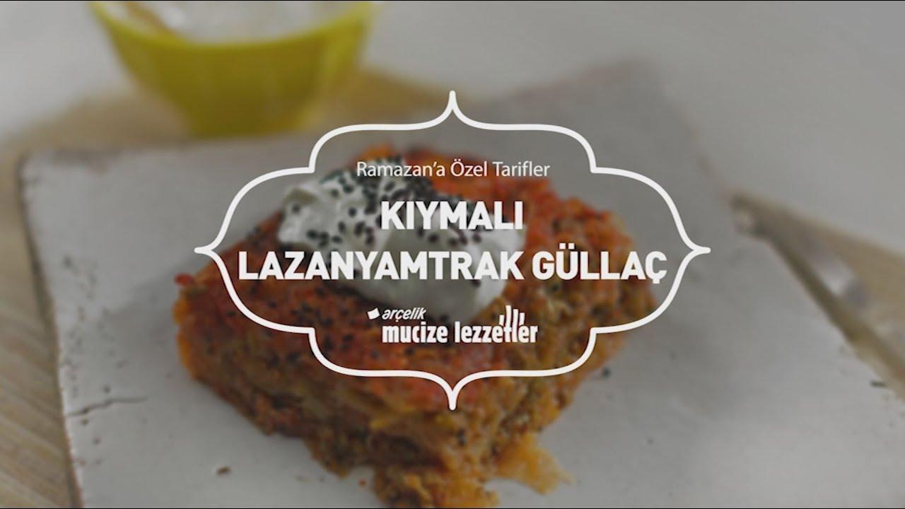 Kıymalı Lazanyamtrak Güllaç Tarifi #mucizelezzetler - YouTube