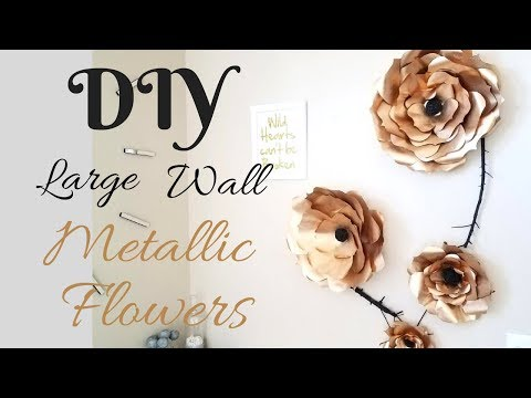 Diy Large Metallic Flower Wall Decor Using Papers!!!
