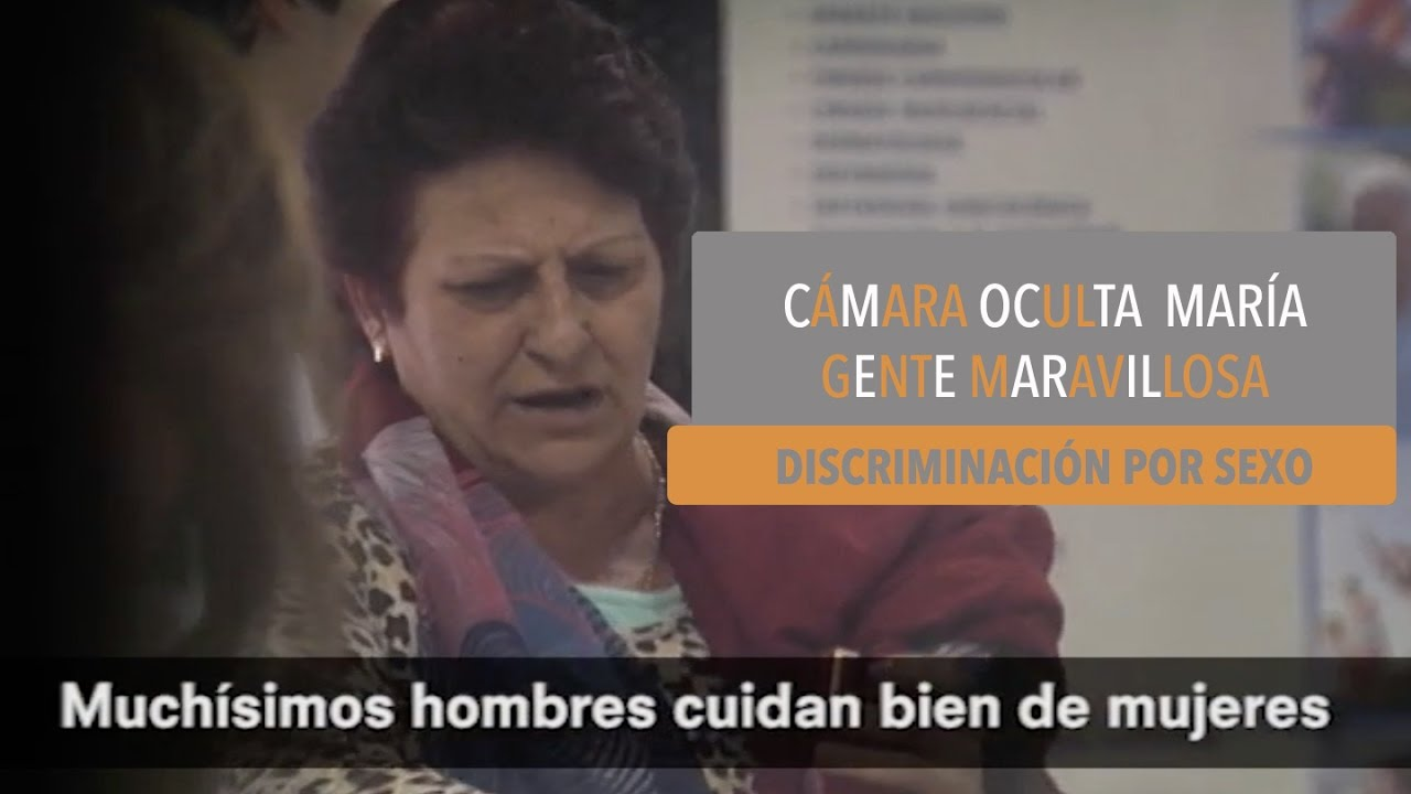 Camara Oculta Mujeres cámaras ocultas contra la discriminación por sexo   gente maravillosa