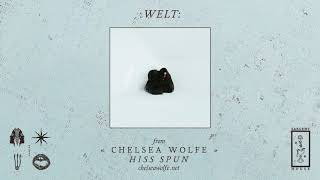"Chelsea Wolfe ""Welt"" (Official Audio)"