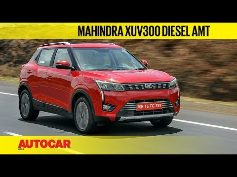 Mahindra XUV300 Diesel AMT | First Drive Review | Autocar India