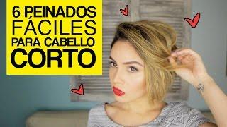 6 Peinados fáciles para cabello corto - 6 Easy Hairstyles for SHORT Hair  | Maiah Ocando