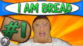 I am bread PC GAMEPLAY - #1