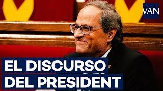 El contundente discurso de Quim Torra en el Parlament de Catalunya