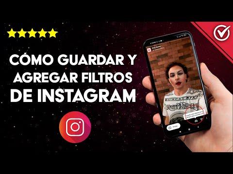 Cómo Guardar y Agregar Filtros de Instagram para Usarlos en iPhone y Android