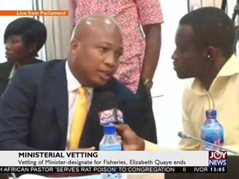 Ministerial Vetting on Joy News (9-2-17)