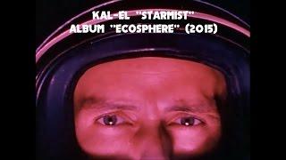 """KAL EL """"Starmist"""" (Official Music Video)"""
