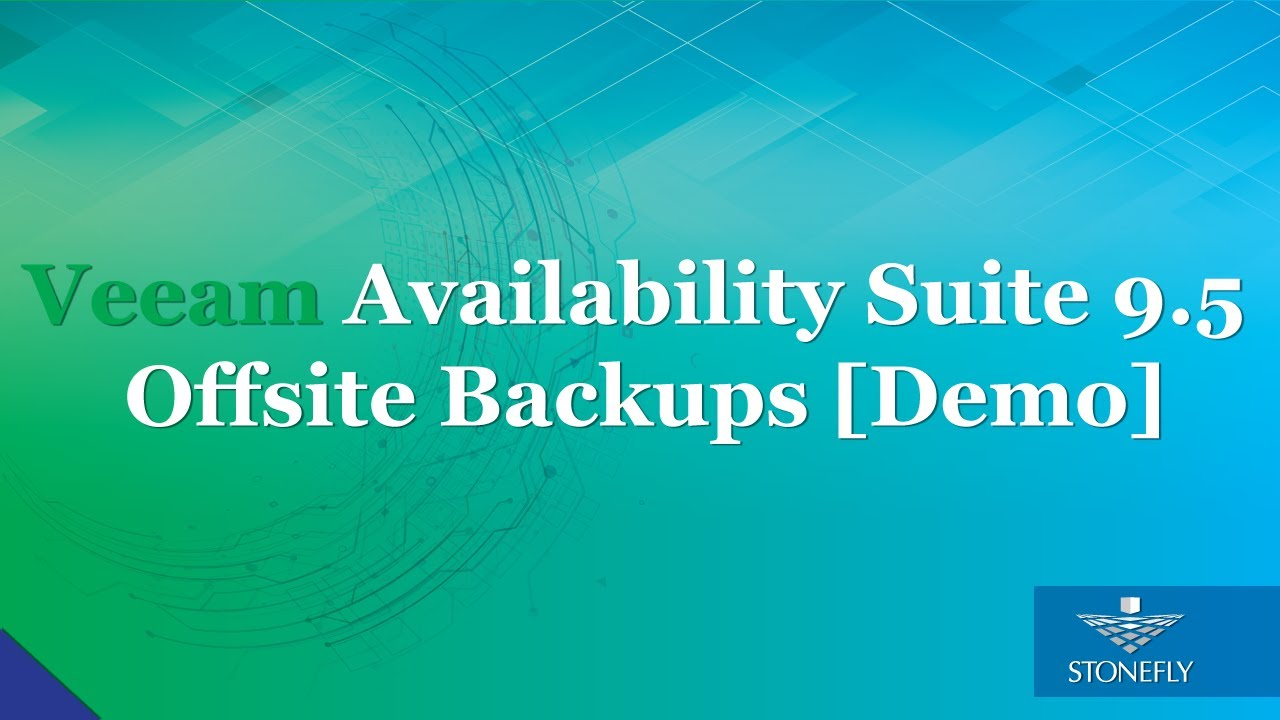 Demo Video: Veeam Availability Suite 9 5 off site backups