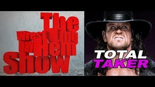 Wrestling Mayhem Show 635: Total Taker