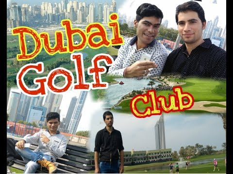 DUBAI EMIRATES GOLF CLUB  TOUR