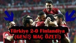 Türkiye 2-0 Finlandiya | Geniş Maç özeti |