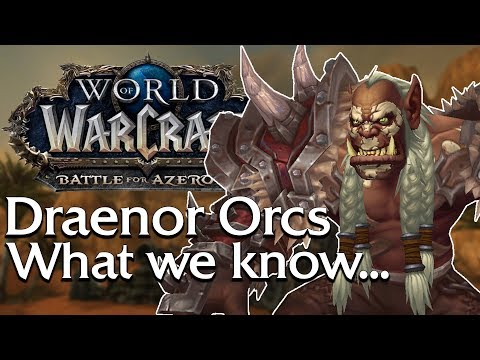Draenor Orc NEW Allied Race! - Skins/Heritage Armor/Mount/Start Zone | World of Warcraft