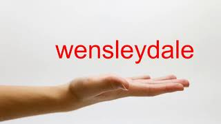 How to Pronounce wensleydale - American English