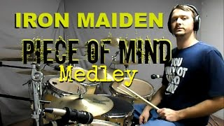 IRON MAIDEN - PIECE OF MIND MEDLEY - Drum Cover