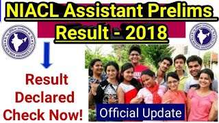 NIACL Assistant Prelims Result 2018 || Result Date || Expected Cut Off