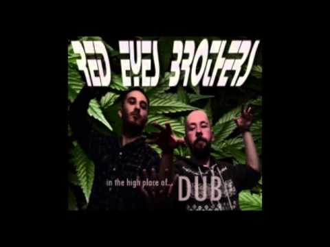 """Red Eyes Brothers """"in the high place of DUB"""""""