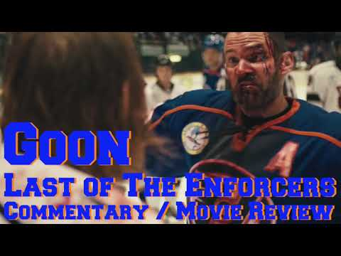 Goon Last of The Enforcers Commentary and Movie Review