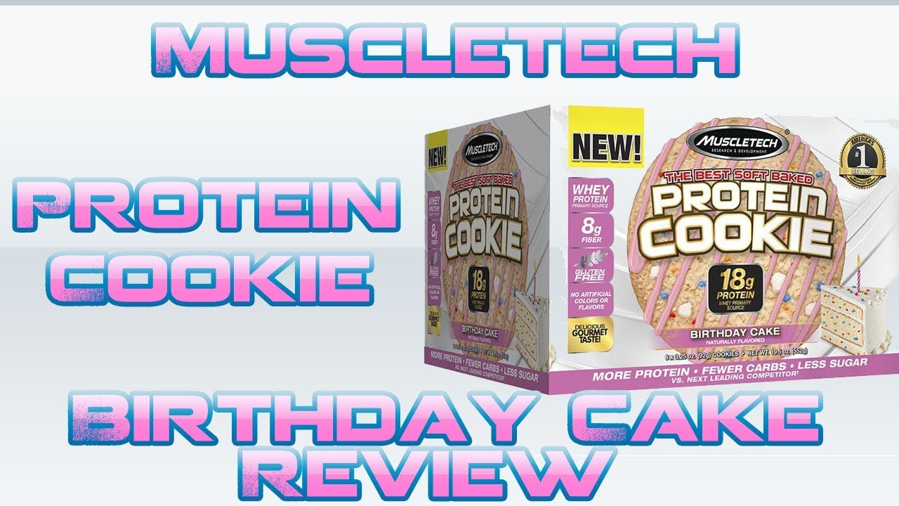 MuscleTech Protein Cookie Birthday Cake Review