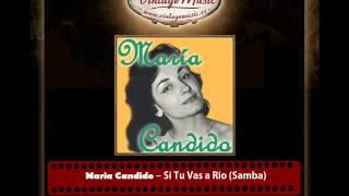 Maria Candido ? Si Tu Vas a Rio Samba