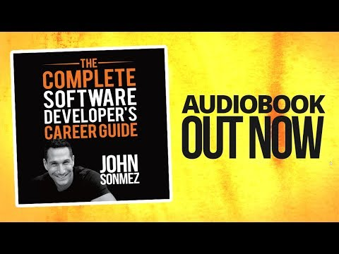 The Complete Software Developer's Career Guide AUDIOBOOK Is OUT NOW!