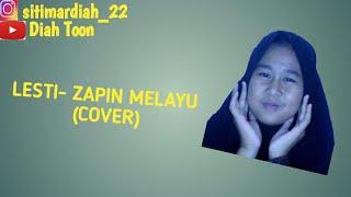 LESTI _ ZAPIN MELAYU (COVER)