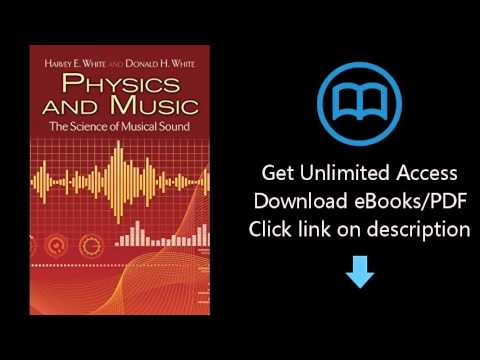Download Physics and Music: The Science of Musical Sound (Dover Books on Physics) PDF