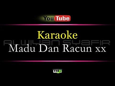 Karaoke Madu Dan Racun xx