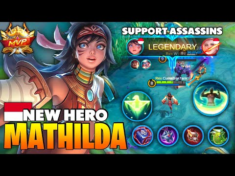 Overpower Support New Hero Mathilda Gameplay | Top Global Mathilda CumaBisaTank ~ Mobile Legends