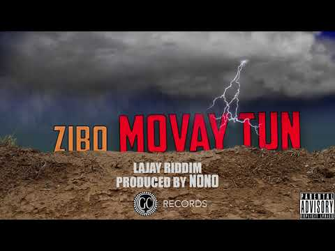 ZIBO - Movay Tun Prod. NoNo (LAJAY RIDDIM)