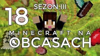 Minecraft na obcasach - Sezon III #18 - Twierdza jest, a gdzie portal?