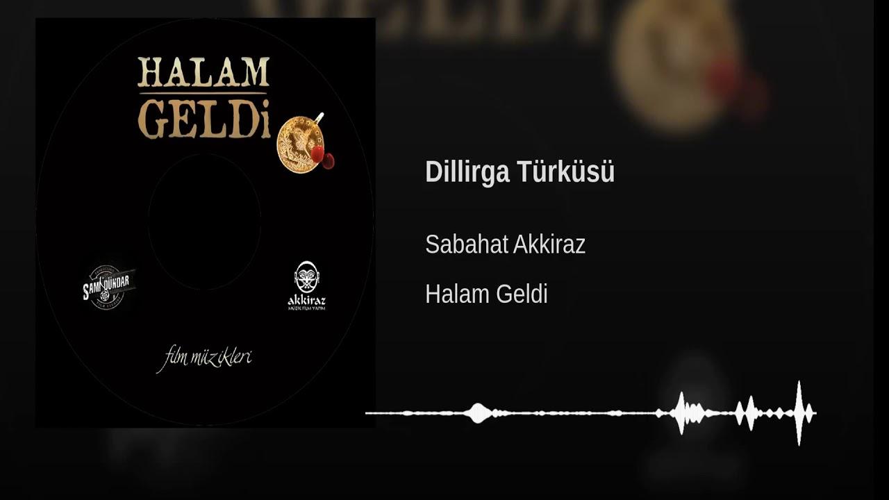 Dillirga Türküsü [ 2014 Halam Geldi Film Müzikleri ]