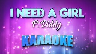 P. Diddy - I Need A Girl (Karaoke & Lyrics)