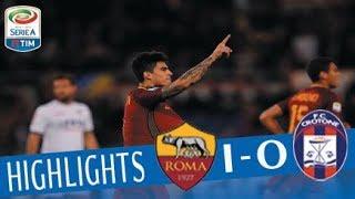 Roma - Crotone 1-0 - Highlights - Giornata 10 - Serie A TIM 2017/18