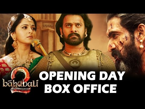 Baahubali 2 - OPENING DAY Box Office Collection -  तगड़ी कमाई FINAL है