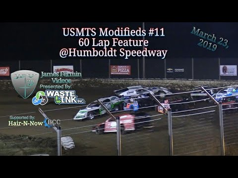 (USMTS) Modifieds #11, 60 Lap Feature, Kings of the Ring, Humboldt Speedway, 03/23/19