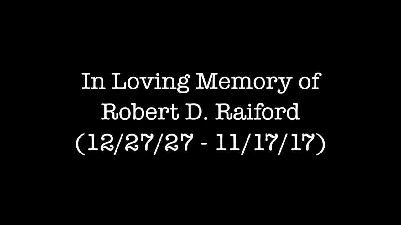 In Loving Memory of Robert D. Raiford