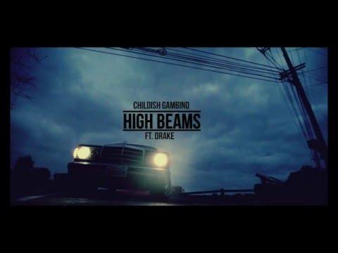 Childish Gambino - High Beams (feat. Drake) [DJ Crue Mashup]