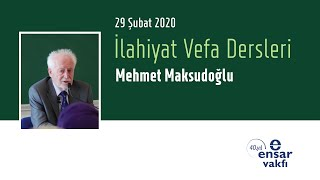 Mehmet Maksudoğlu - İlahiyat Vefa Dersleri