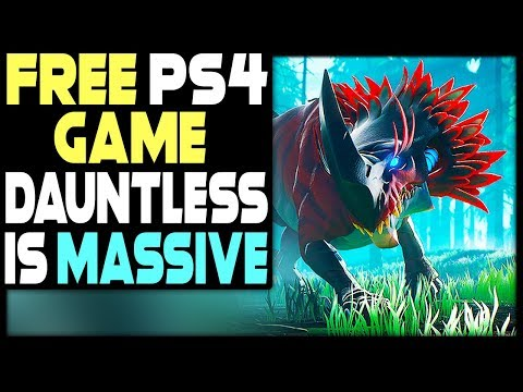 FREE PS4 GAME DAUNTLESS IS MASSIVE + NEW PS4 GAME DEALS!